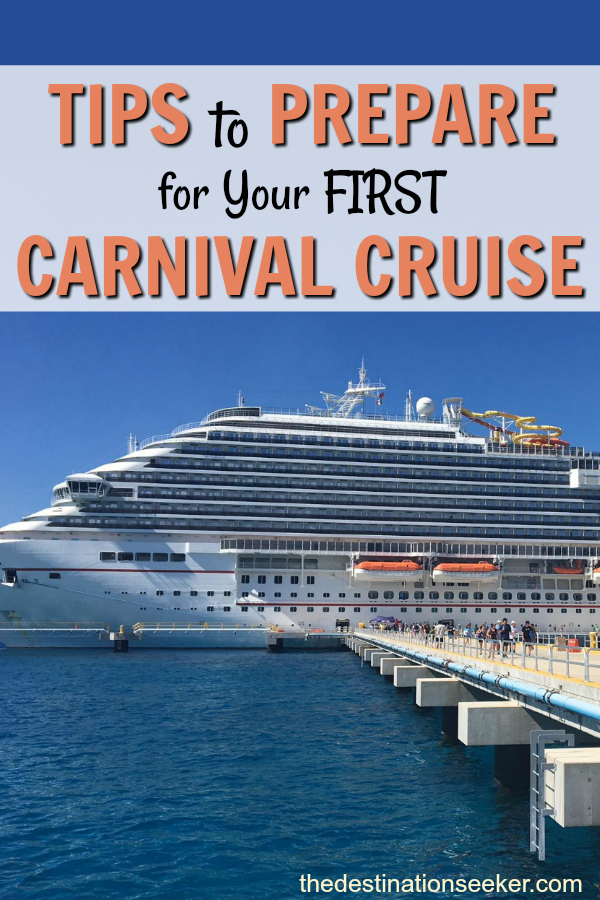 Tips To Prepare For Your First Carnival Cruise with Ease