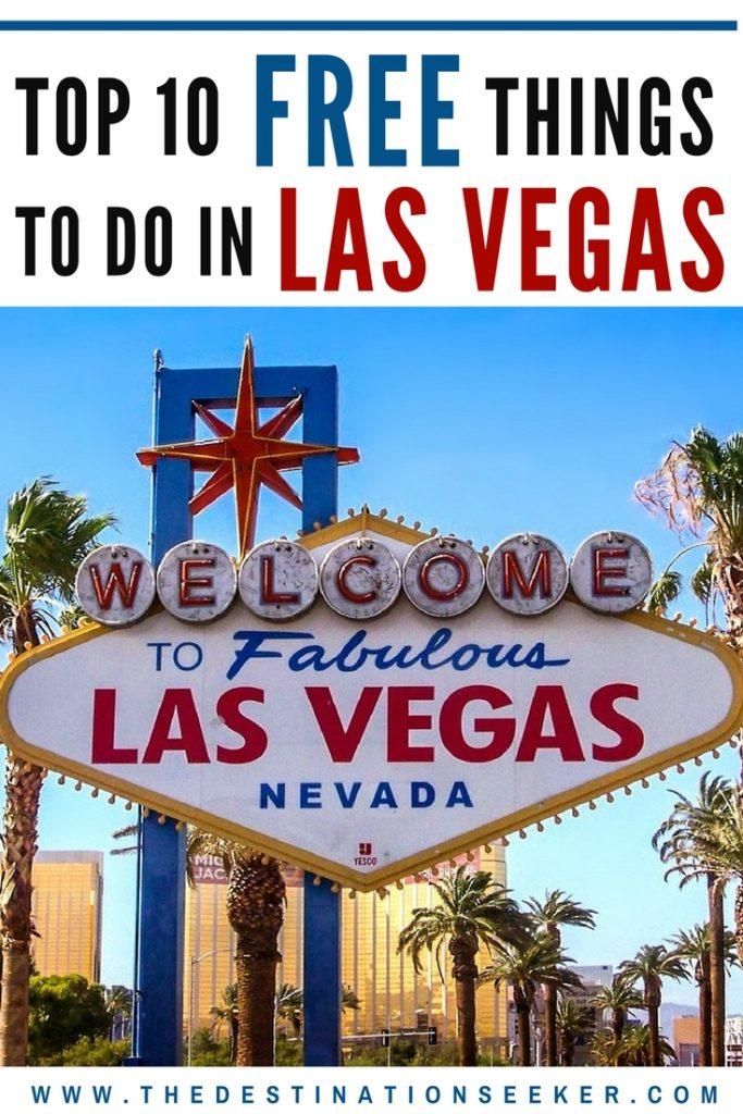 Top 10 Free things to do In Las Vegas #LasVegas