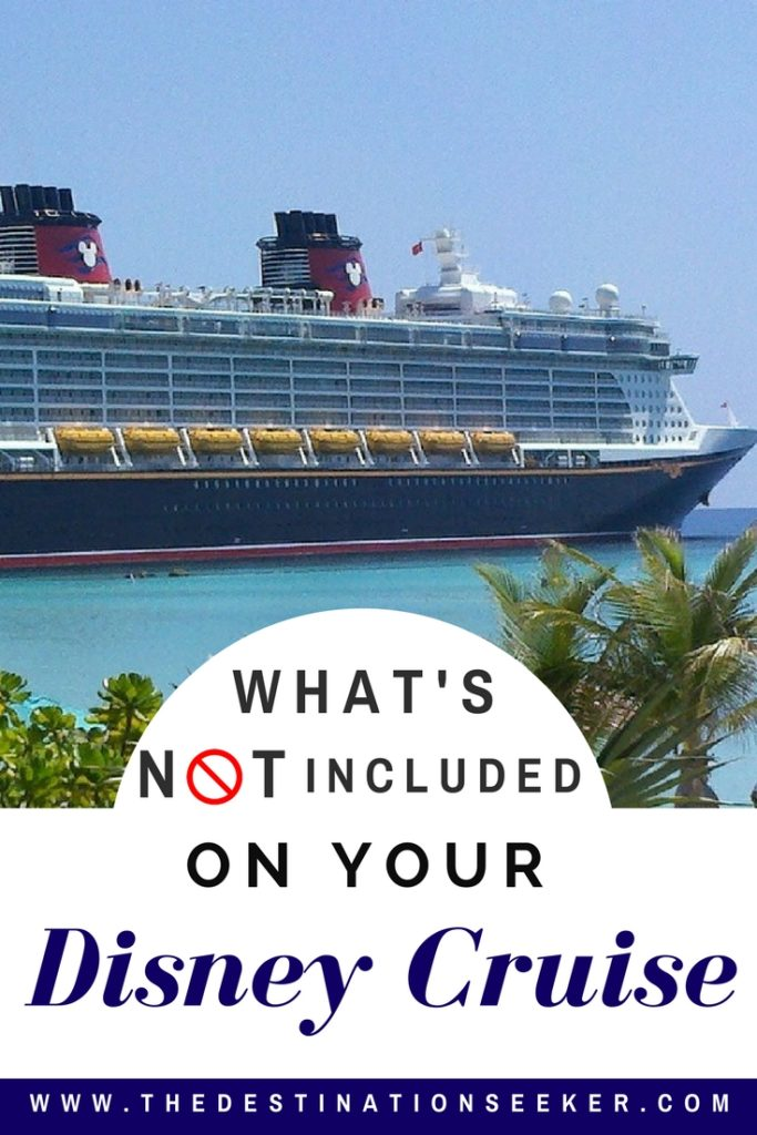What is not included in your Disney Cruise #DisneyCruise #Disney