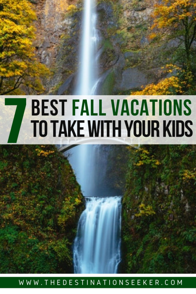 7 Best Fall Vacations to Take