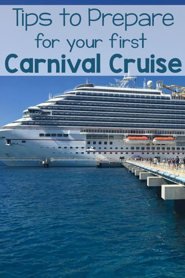 These tips to prepare for your Carnival Cruise.