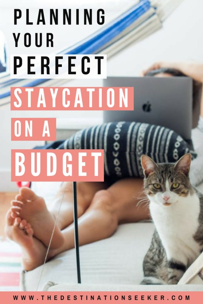 The perfect staycation