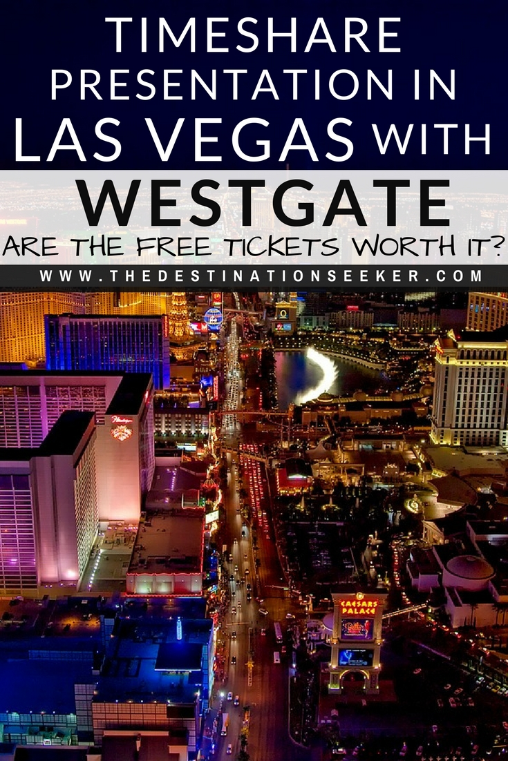 Our las vegas timeshare experience + 5 tour tips.