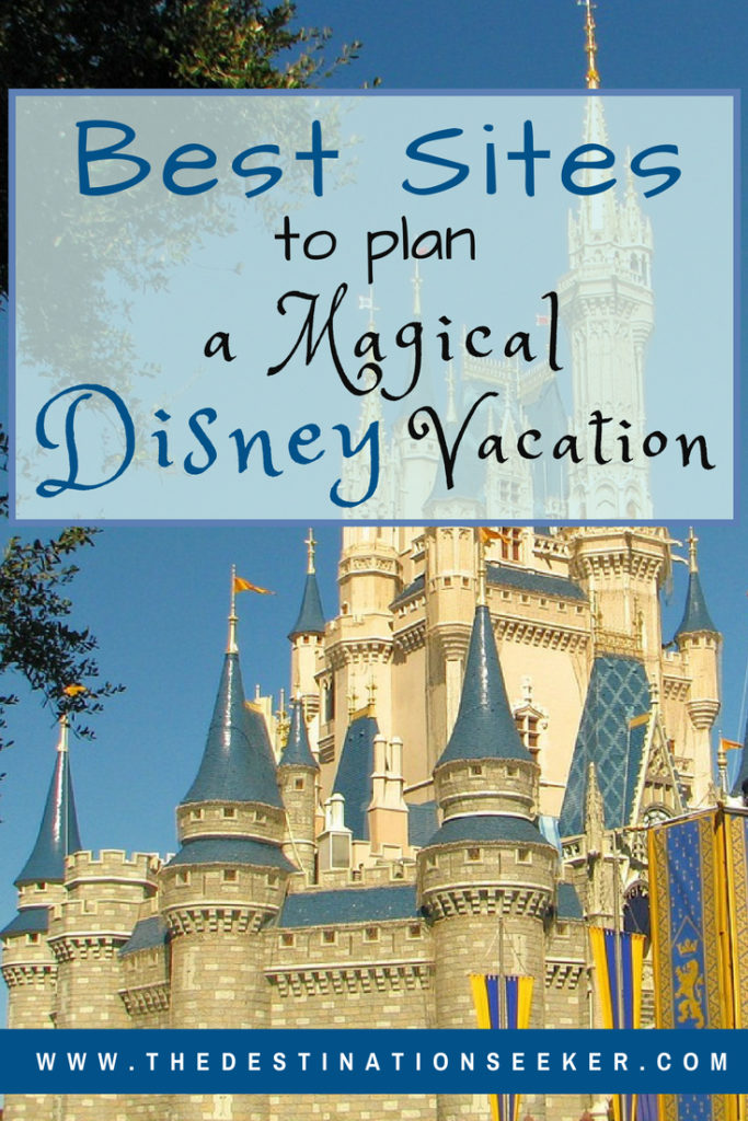 The Best Sites to Plan a Magical Disney Vacation #Disney #Travel